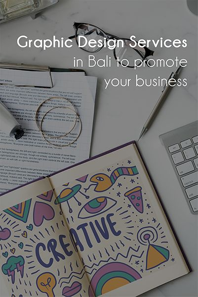 Graphic design Bali to help you promote your business